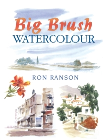 Big Brush Watercolor, Paperback / softback Book