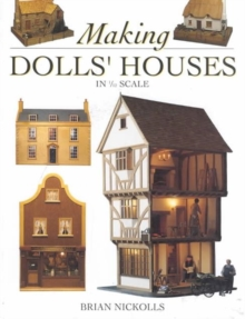 Making Dolls' Houses : In 1/12 Scale, Paperback Book