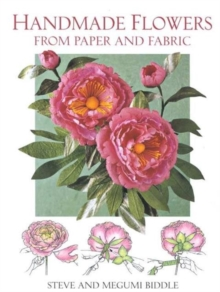 Handmade Flowers from Paper and Fabric, Paperback Book