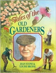 Tales of the Old Gardeners, Paperback Book