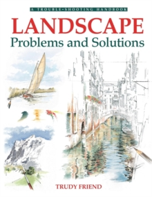 Landscapes, Problems and Solutions : A Trouble-Shooting Guide, Paperback Book