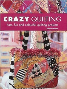 Crazy Quilting, Paperback / softback Book