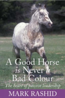 A Good Horse is Never a Bad Colour, Paperback Book