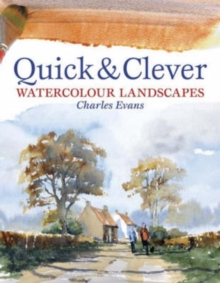 Quick and Clever Watercolour Landscapes, Paperback / softback Book