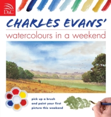 Charles Evans' Watercolours in a Weekend, Paperback Book