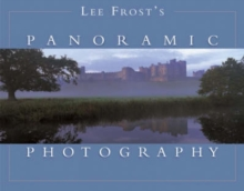 Lee Frost's Panoramic Photography, Paperback / softback Book