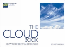 The Cloud Book : How to Understand the Skies, Paperback Book