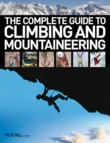The Complete Guide to Climbing and Mountaineering, Paperback Book