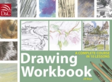 Drawing Workbook : A Complete Course in 10 Lessons, Spiral bound Book