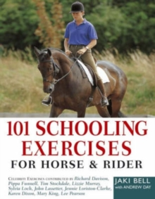 101 Schooling Exercises : For Horse and Rider, Paperback Book