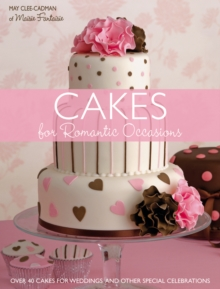 Cakes for Romantic Occasions, Paperback Book