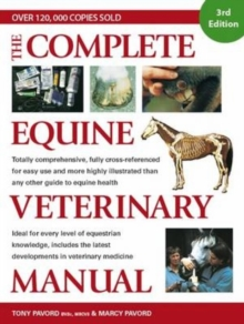 The Complete Equine Veterinary Manual, Hardback Book