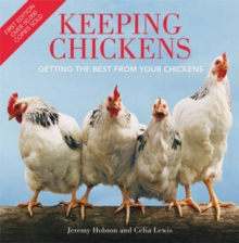 Keeping Chickens : Getting the Best from Your Chickens, Paperback Book