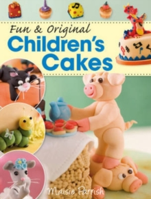 Fun & Original Children's Cakes, Paperback / softback Book