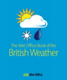 The MET Office Book of the British Weather, Paperback Book