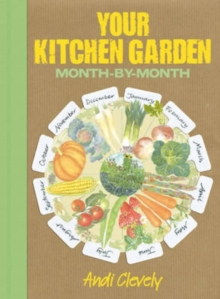 Your Kitchen Garden : Month-by-month, Paperback Book