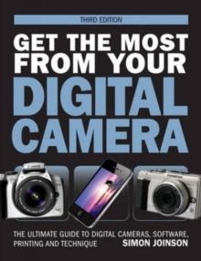 Get the Most from Your Digital Camera, Paperback / softback Book