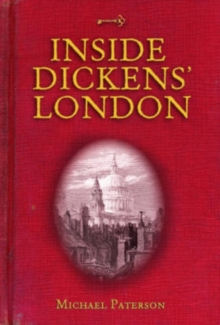 Inside Dickens' London, Hardback Book