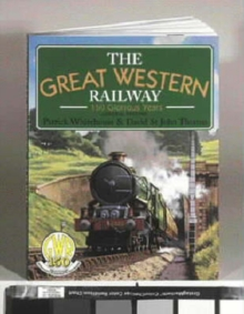 Great Western Railway : 150 Glorious Years, Paperback Book