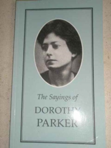 The Sayings of Dorothy Parker, Paperback Book