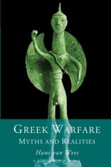 Greek Warfare : Myth and Realities, Paperback Book