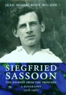Siegfried Sassoon : A Biography Return from the Trenches v. 2, Hardback Book