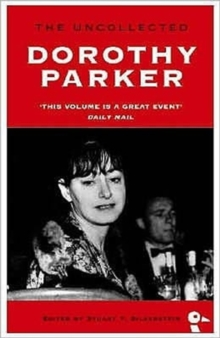 The Uncollected Dorothy Parker, Paperback Book