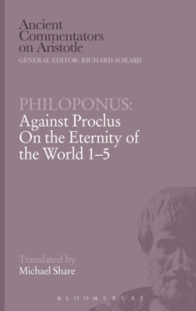 "Against Proclus ""On the Eternity of the World 1-5"", Hardback Book"