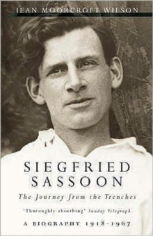 Siegfried Sassoon : The Journey from the Trenches 1918-1967, Paperback Book