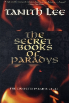 The Secret Books of Paradys : The Complete Paradys Cycle, Paperback Book