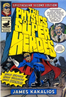 The Physics of Superheroes, Paperback Book