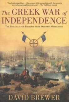 The Greek War of Independence, Paperback Book