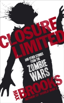 Closure Limited : And Other Zombie Tales, Paperback Book