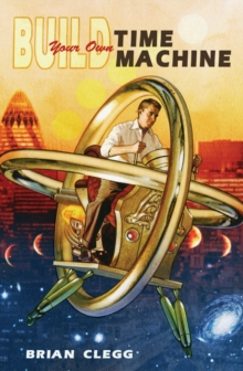Build Your Own Time Machine, Paperback Book