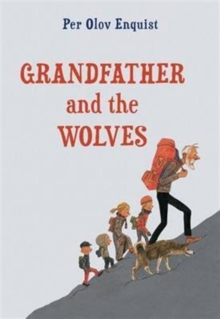 Grandfather and the Wolves, Paperback / softback Book