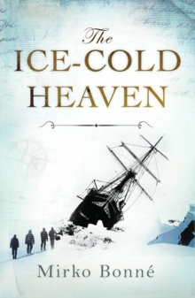 Ice-Cold Heaven, Hardback Book