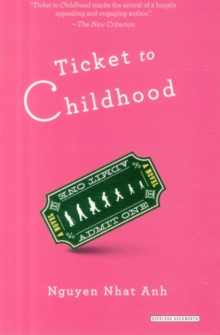 Ticket to Childhood, Paperback Book