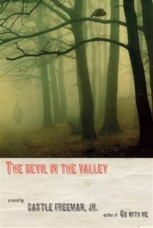 The Devil in the Valley, Hardback Book