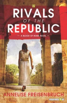 Rivals of the Republic, Paperback Book