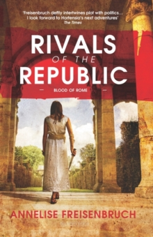 Rivals of the Republic, Paperback / softback Book