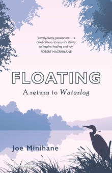 Floating : A Return to Waterlog, Paperback / softback Book