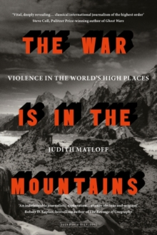The War is in the Mountains, Paperback Book