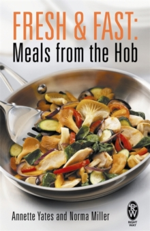 Fresh and Fast : Meals from the Hob, Paperback Book