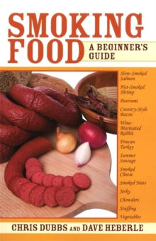 Smoking Food : A Beginner's Guide, Paperback Book