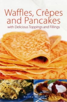 Waffles, Crepes and Pancakes, Paperback Book