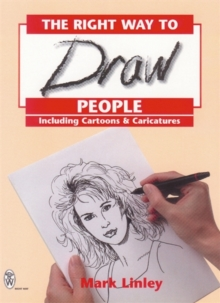 RIGHT WAY TO DRAW PEOPLE, Paperback Book