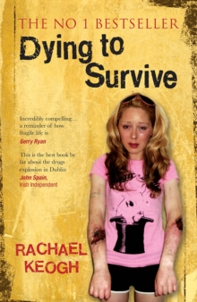 Dying to Survive, Paperback Book