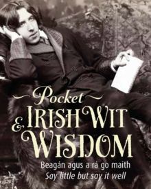 Pocket Irish Wit & Wisdom, Hardback Book