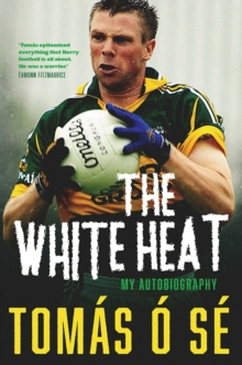 The White Heat : My Autobiography, Hardback Book