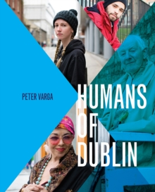 Humans of Dublin, Hardback Book